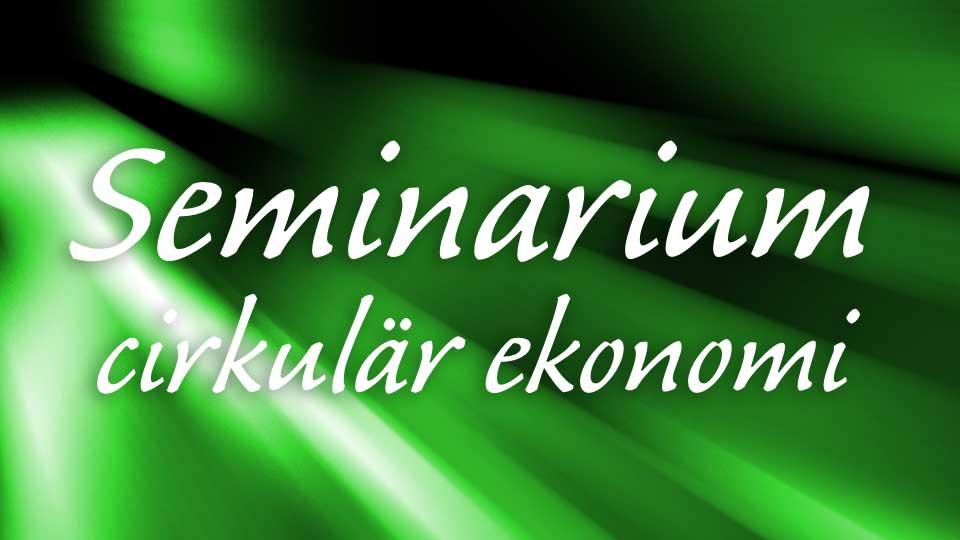 Dalarna Minskar Avfallet – ett seminarium om cirkulär ekonomi