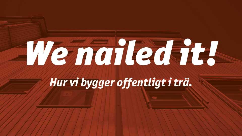 We Naild It!